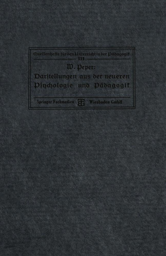 Darstellungen aus der neueren Psychologie und P...