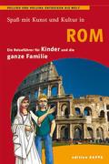 Spaß mit Kunst und Kultur in Rom