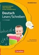 Diagnostizieren und Fördern in der Grundschule Deutsch 1./2. Schuljahr. Lesen/Schreiben
