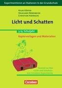 Experimentieren an Stationen in der Grundschule: Licht und Schatten