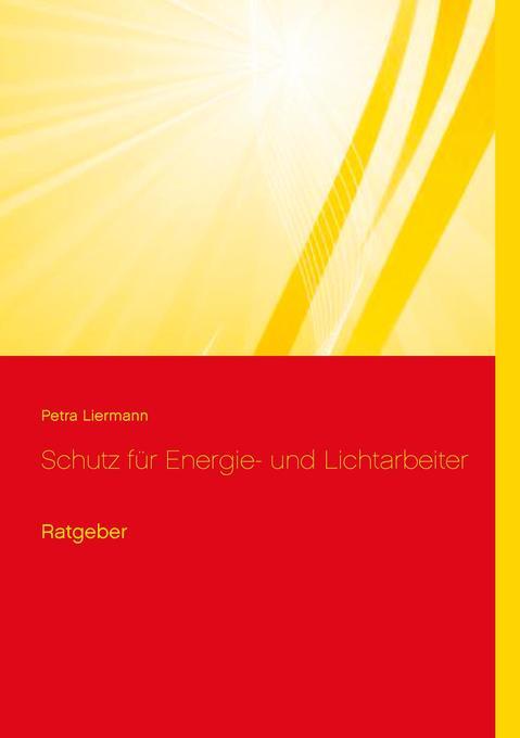 Schutz für Energie- und Lichtarbeiter als Buch ...