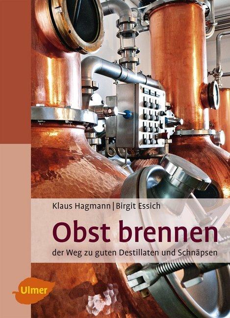 Obst brennen als Buch von Klaus Hagmann, Birgit...