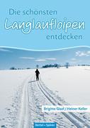 Die schönsten Langlaufloipen entdecken: Mittlere Schwäbische Alb
