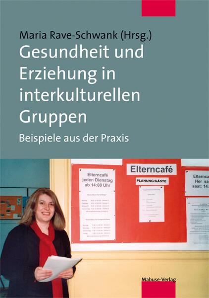 Gesundheit und Erziehung in interkulturellen Gr...