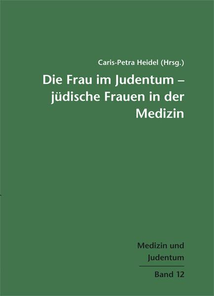 Die Frau im Judentum - Jüdische Frauen in der M...