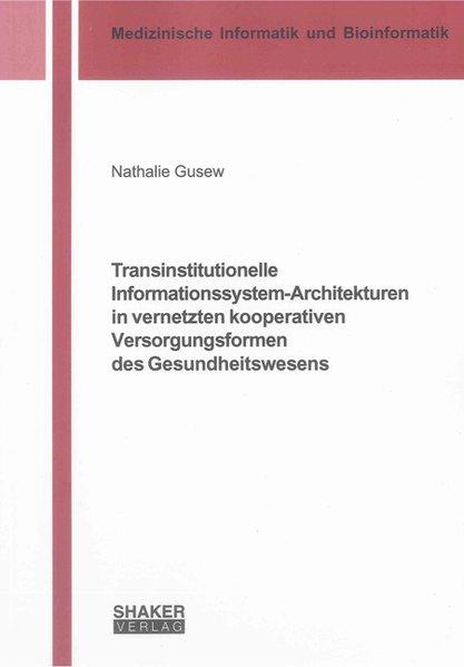 Transinstitutionelle Informationssystem-Archite...