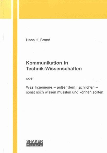 Kommunikation in Technik-Wissenschaften als Buc...
