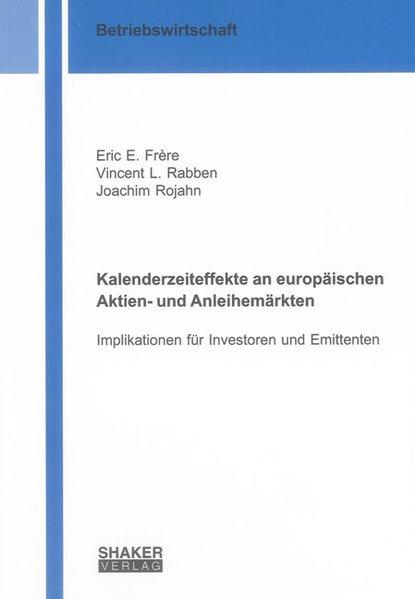 Kalenderzeiteffekte an europäischen Aktien- und...