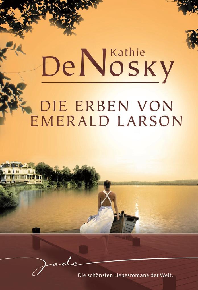 Die Erben von Emerald Larson als eBook Download...