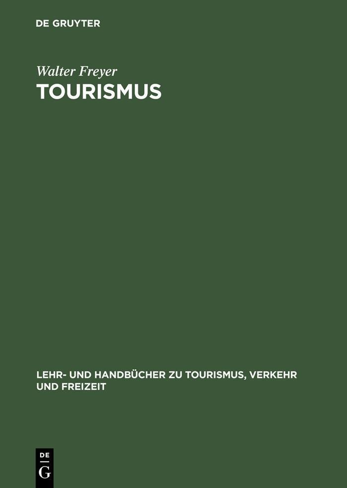Tourismus als eBook Download von Walter Freyer