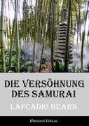 Die Versöhnung des Samurai