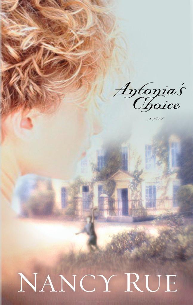 Antonia's Choice als Taschenbuch