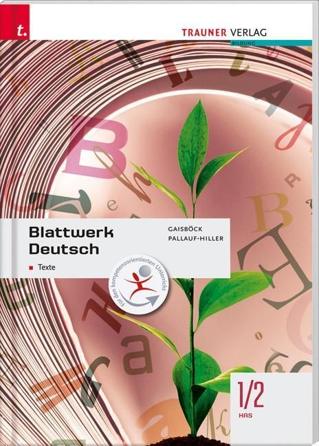 Für HAS-Schulversuchsschulen: Blattwerk Deutsch...