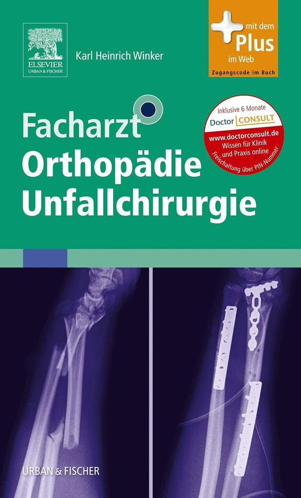 Facharzt Orthopädie Unfallchirurgie als eBook D...
