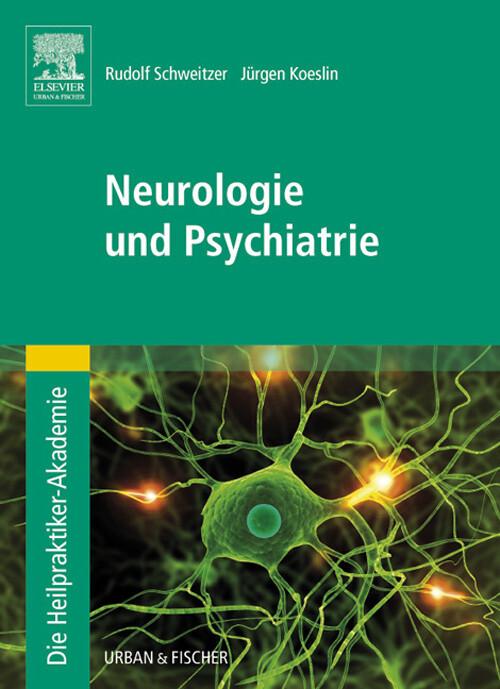 Die Heilpraktiker-Akademie.Neurologie und Psych...