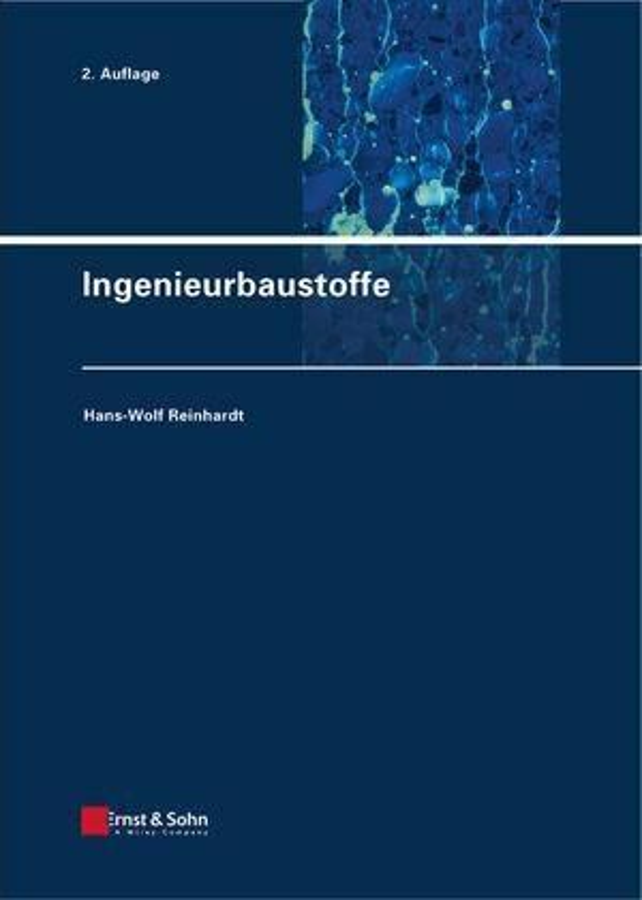 Ingenieurbaustoffe als eBook Download von Hans-Wolf Reinhardt - Hans-Wolf Reinhardt