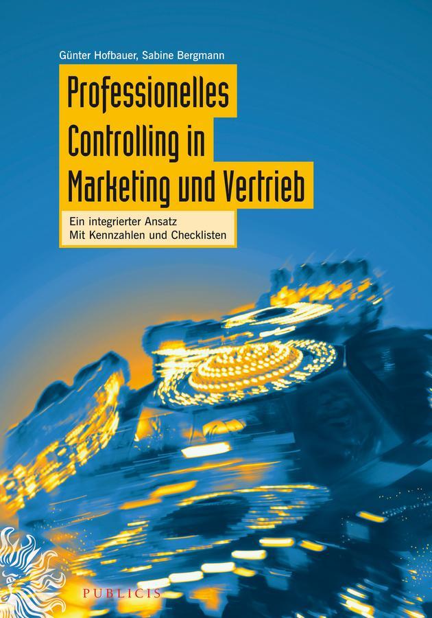 Professionelles Controlling in Marketing und Vertrieb als eBook Download von Günter Hofbauer, Sabine Bergmann - Günter Hofbauer, Sabine Bergmann