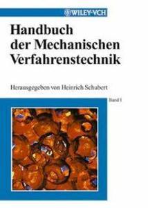 Handbuch der Mechanischen Verfahrenstechnik als...
