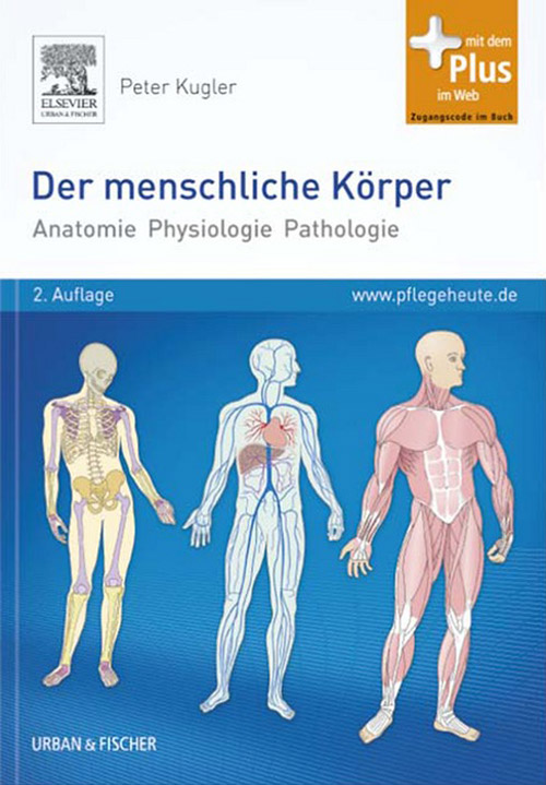 9783437591259 - Der menschliche Körper: Anatomie Physiologie ...