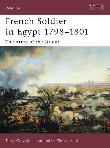 French Soldier in Egypt 1798-1801: The Army of the Orient als Taschenbuch