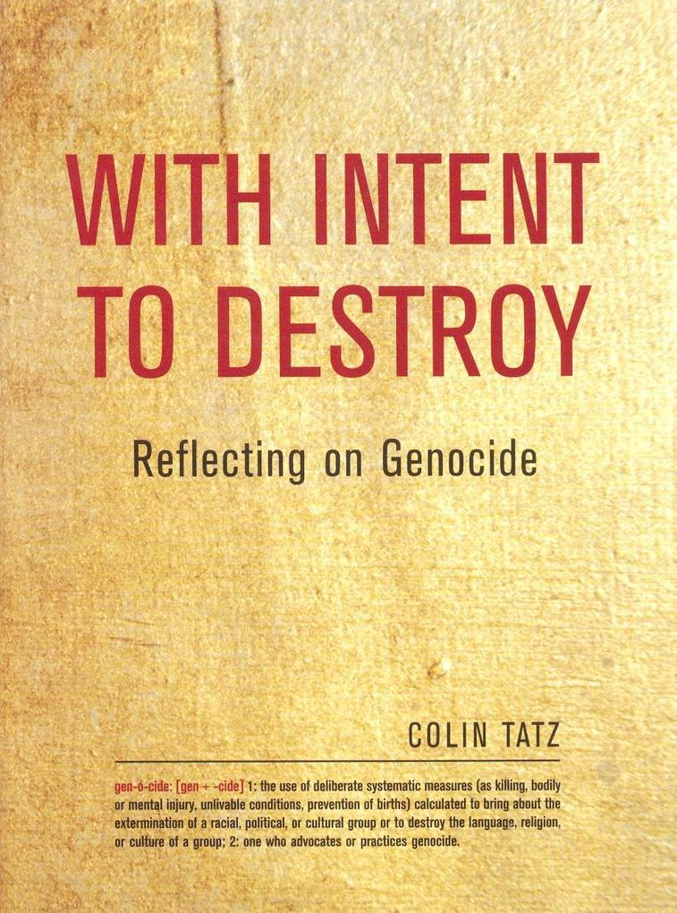 With Intent to Destroy: Reflecting on Genocide als Buch