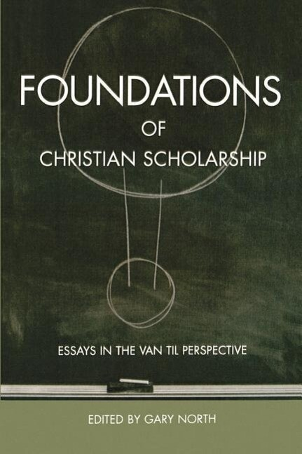 Foundations of Christian Scholarship als Taschenbuch