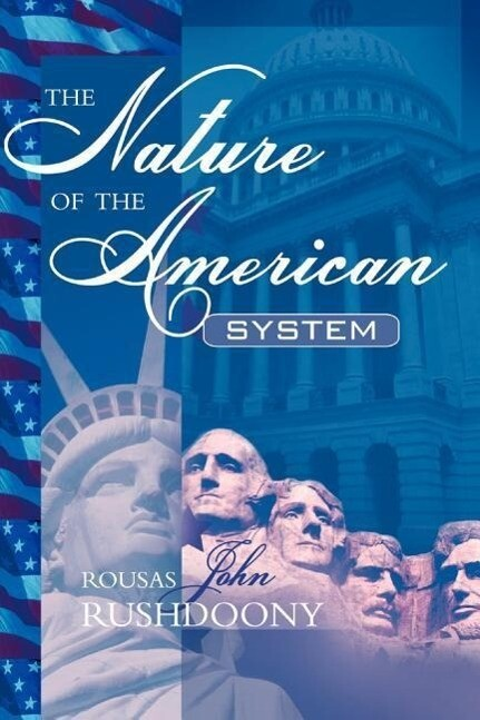 The Nature of the American System als Taschenbuch