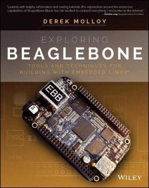 Exploring BeagleBone als Buch von Derek Molloy