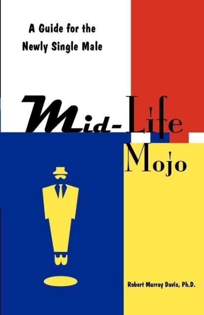 Mid-Life Mojo als Taschenbuch