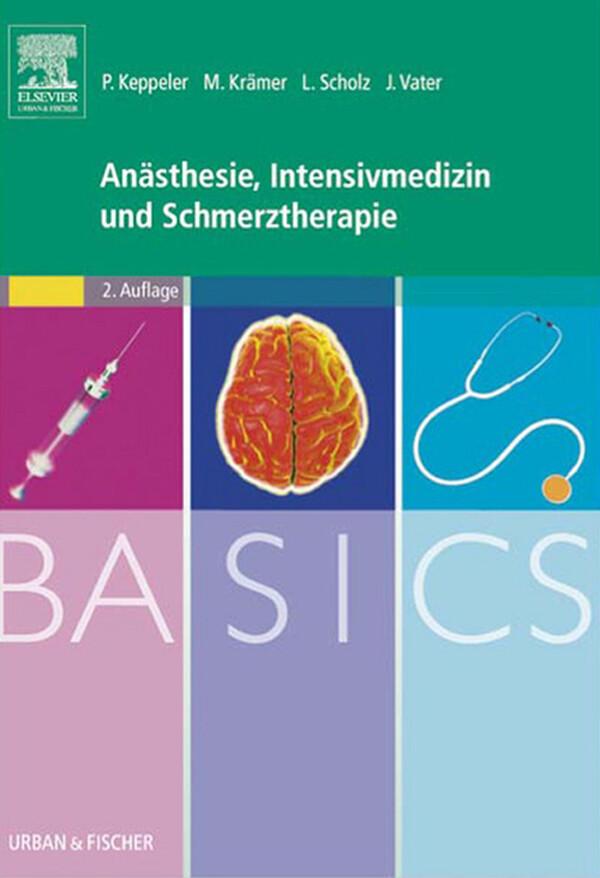 BASICS Anasthesie, Intensivmedizin und Schmerzt...