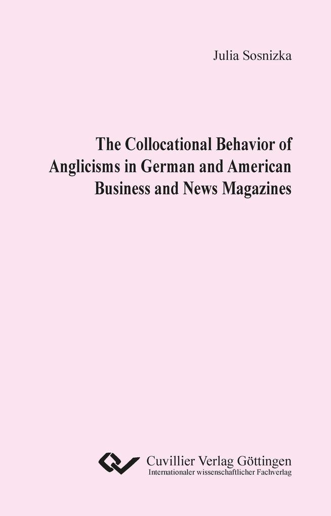 The Collocational Behavior of Anglicisms in Ger...