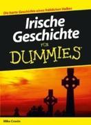 Irische Geschichte fÃ'r Dummies