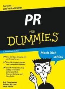 PR für Dummies als eBook Download von Eric Yaverbaum, Robert W. Bly, Ilise Benun - Eric Yaverbaum, Robert W. Bly, Ilise Benun