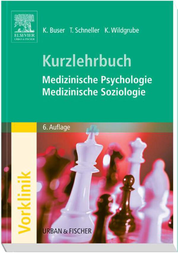 Kurzlehrbuch Medizinische Psychologie - Medizin...