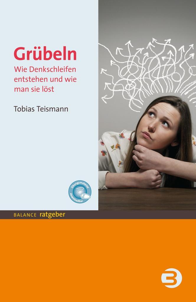 Grübeln als eBook Download von Tobias Teismann