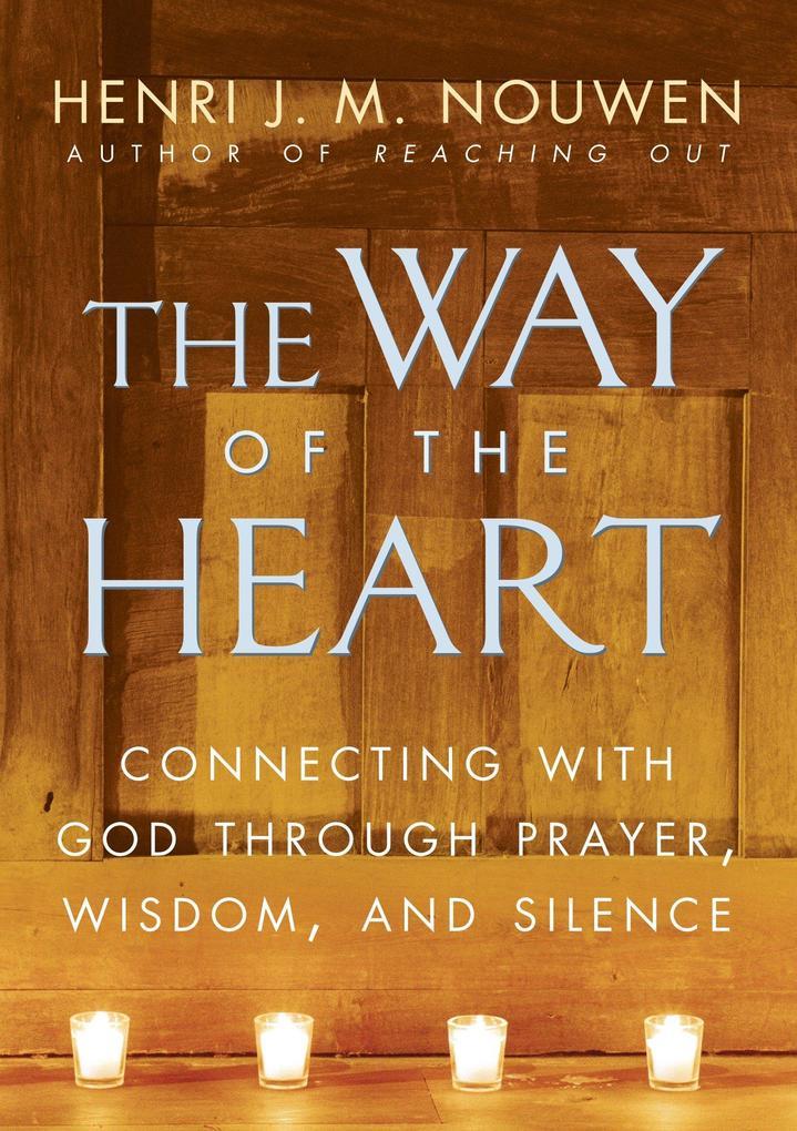 The Way of the Heart als Taschenbuch