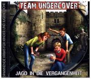 Team Undercover 08: Jagd in die Vergangenheit