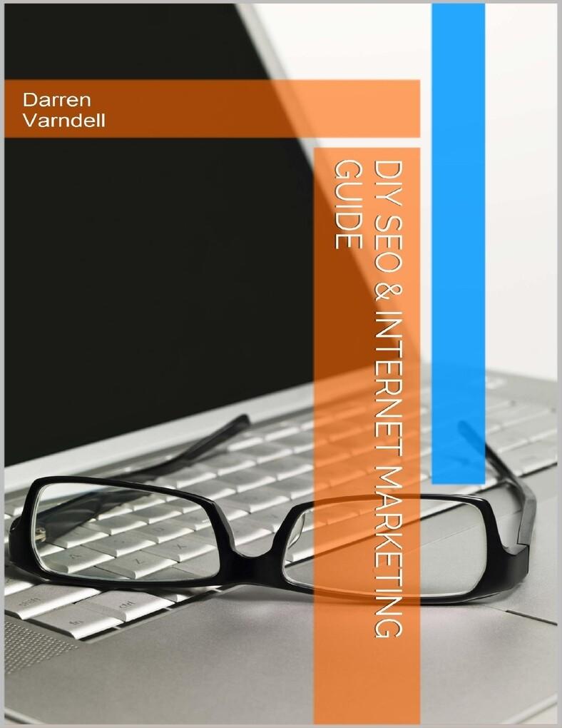 DIY SEO & Internet Marketing Guide als eBook Do...