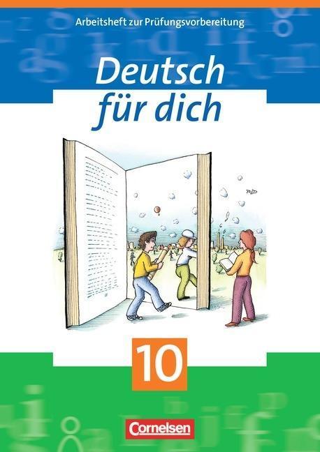 Deutsch für Dich 10. Arbeitsheft. Mit Lösungsheft. Neue Rechtschreibung als Buch