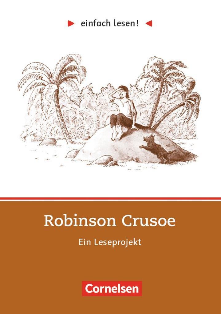 einfach lesen! Robinson Crusoe. Aufgaben und Übungen als Buch