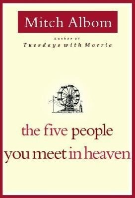 The Five People You Meet in Heaven als Buch