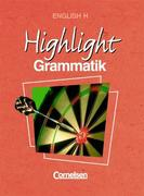 English H. Highlight Grammatik