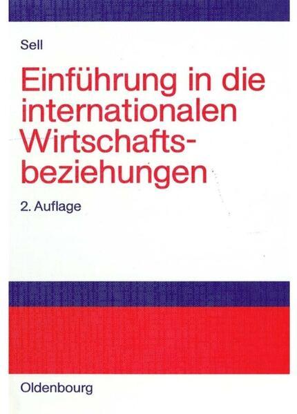 Einführung in die internationalen Wirtschaftsbeziehungen als Buch