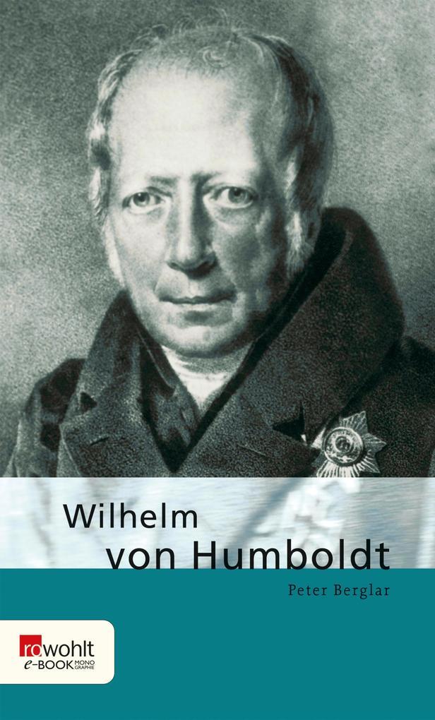 Wilhelm von Humboldt als eBook