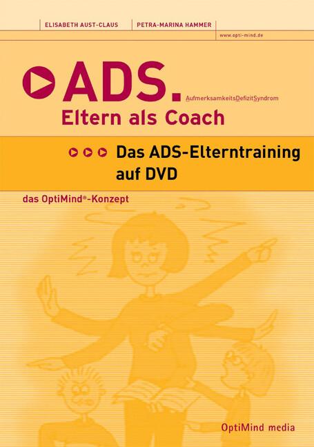 ADS - Eltern als Coach. DVD-Video als DVD