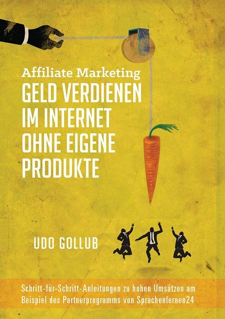 Affiliate Marketing - Geld verdienen im Interne...