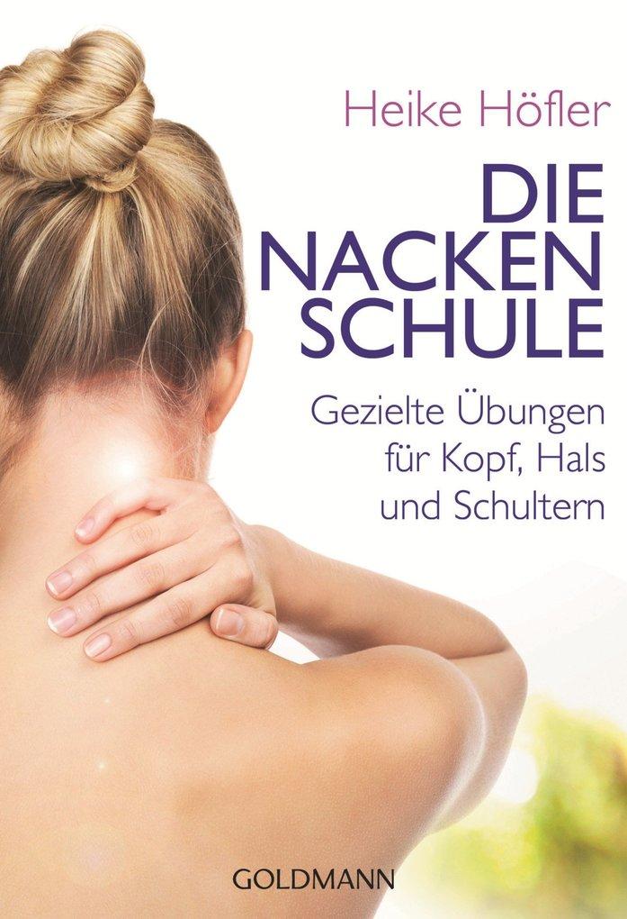 Die Nackenschule als eBook Download von Heike H...
