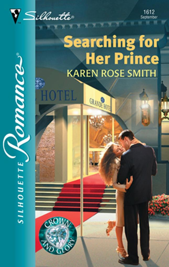 Searching For Her Prince (Mills & Boon Silhouet...
