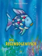 Der Regenbogenfisch