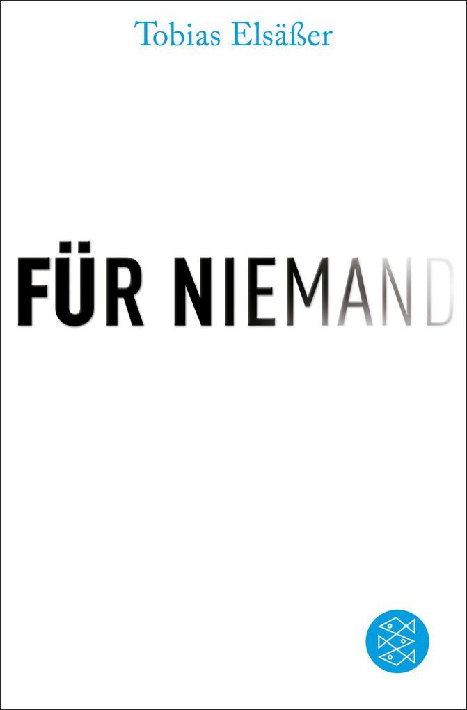 Für niemand als eBook Download von Tobias Elsäßer